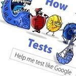 Hogyan tesztel a Google? (videó)