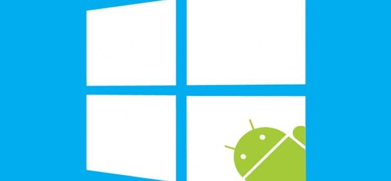 A Windows újításának örülni fog, ha androidos a telefonja