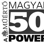 Magyar Power 50 – A hazai színtér tíz legbefolyásosabb személyisége