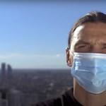 Te nem vagy Zlatan, ne hívd ki magad ellen a vírust!