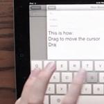 Napi videó - hogyan lehet kényelmesebb a gépelés, iPad-en?