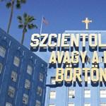 Hamarosan nálunk is mozikba kerül a Szcientológia, avagy a hit börtöne