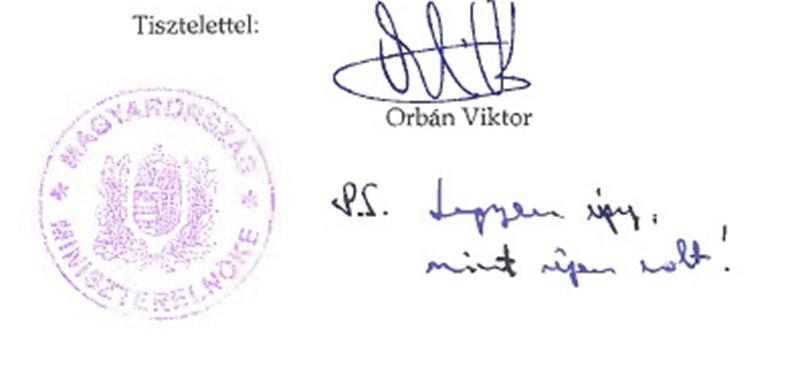 """Fotó - Orbán Viktor kézírással: """"Legyen úgy, mint régen volt!"""""""