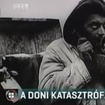75 éve történt a doni katasztrófa