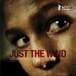 Filmplakát: Fliegauf Bence: Csak a szél