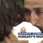Videó: sírnak a menekültek a magyar határon az Al Jazeera riportjában